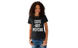 Tricou dama negru - Cute But PSYCHO