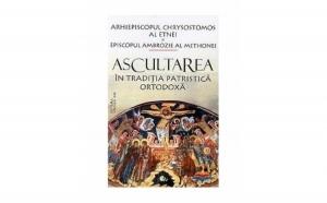 Ascultarea in traditia patristica ortodoxa, autor Chrysostomos al Etnei Arhiepiscopul