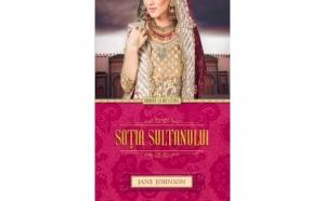 Sotia sultanului , autor Jane Johnson