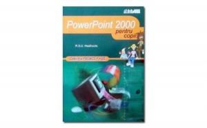 PowerPoint 2000 (pentru copii), autor Heathcote R.S.U