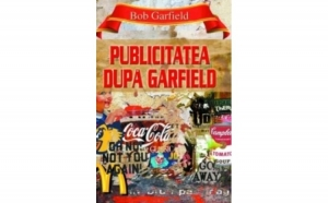 Publicitatea dupa Garfield, autor Bob Garfield