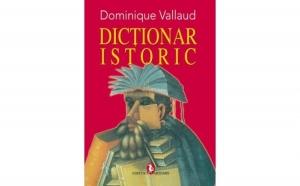 Dictionar istoric, autor Dominique Vallaud