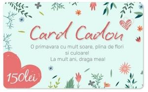 CARD CADOU in valoare de 150 RON, CARDURI CADOU