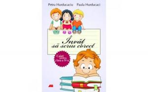 Invat sa scriu corect cls 4 - Caiet - Petru Hurducaciu Paula Hurducaci