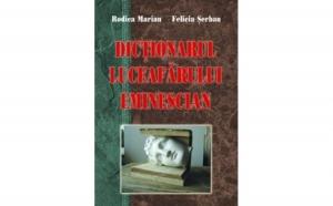 Dictionarul Luceafarului eminescian, autor F. Serban