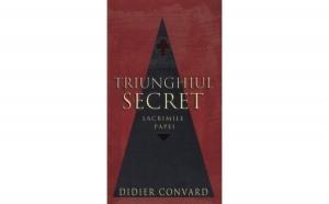 Triunghiul secret - lacrimile papei, autor Didier Convard