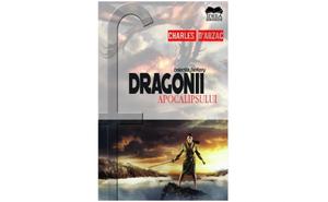Dragonii apocalipsului, de Charles d Arzac, la 14.38 RON in loc de 23.98 RON