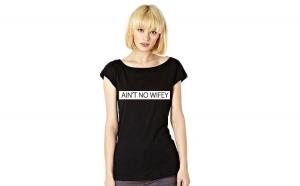 Tricou Ain't No Wifey - Negru