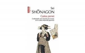 Cartea pernei. Confesiunile unei doamne de onoare de la curtea imperiala japoneza, autor Sei Shonagon