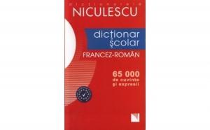 Dictionar scolar Francez-Roman (65.000 de cuvinte si expresii), autor Gina Belabed, Daniela Neagu, Nicoleta Petuhov, Liliana Scarlat