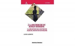 A la recherche du roman moderne, autor Liviu Leonte