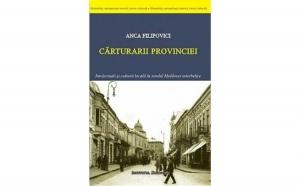 Carturarii provinciei, autor Anca Filipovici