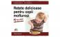 Retete delicioase pentru copii